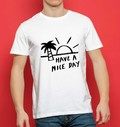 T-shirt 100% coton bio Have a Nice Day