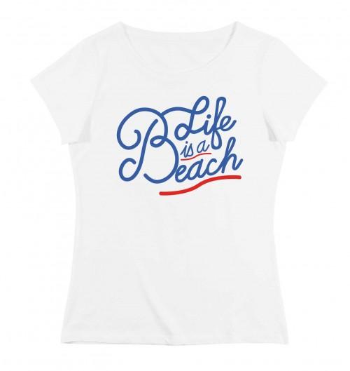 T-shirt pour Femme Femme Life is a Beach de couleur Blanc