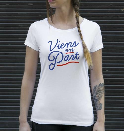 T-shirt pour Femme Femme Viens On Part de couleur Blanc
