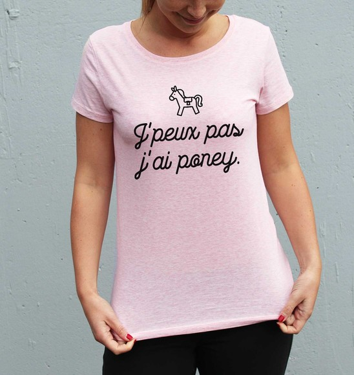 T-shirt Femme J'peux Pas J'ai Poney 100% coton bio