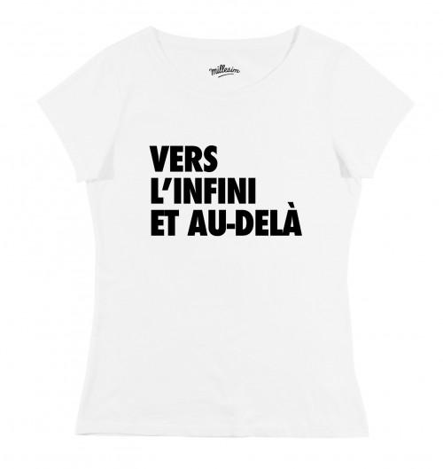 T-shirt pour Femme Femme Vers L'infini et Au-Delà de couleur Blanc