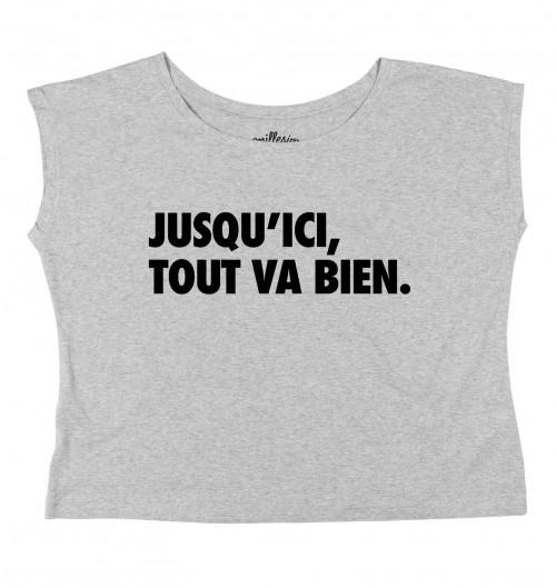 T-shirt pour Femme Loose Jusqu'ici, Tout Va Bien de couleur Gris chiné