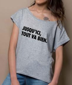 T-shirt 100% coton bio Loose Jusqu'ici, Tout Va Bien