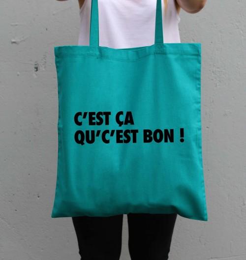 Tote Bag C'est Ca Qu'c'est Bon de couleur Vert émeraude