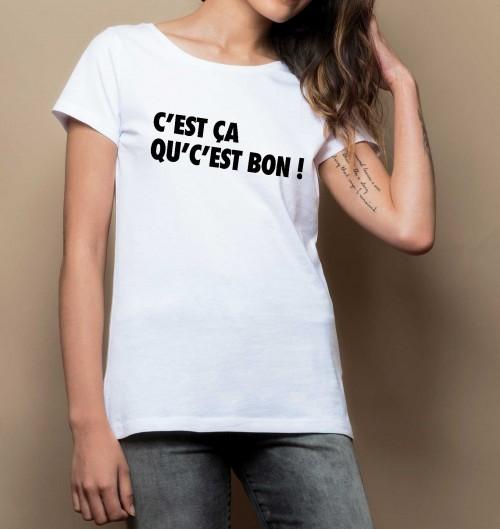 T-shirt pour Femme Femme C'est Ça Qu'c'est Bon de couleur Blanc