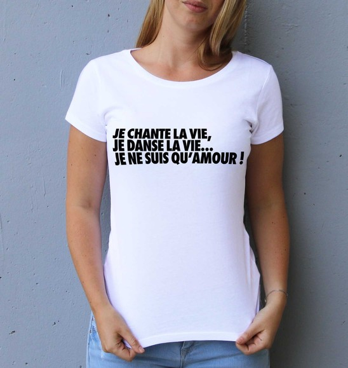 T-shirt pour Femme Femme Je ne suis qu'Amour de couleur Blanc