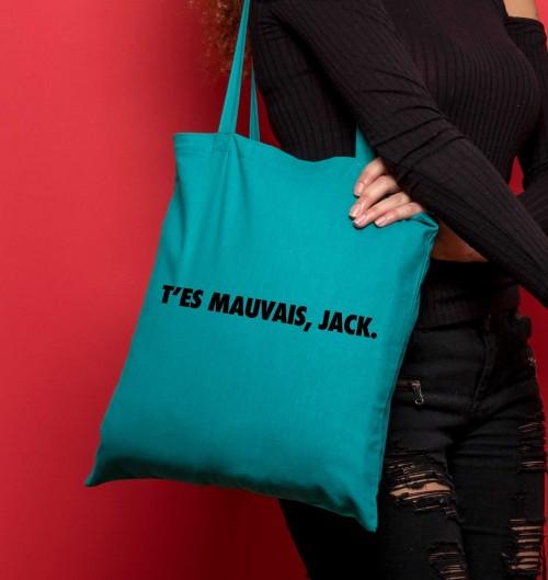 Tote Bag T'es Mauvais Jack de couleur Vert émeraude