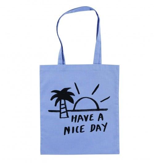 Tote Bag Have A Nice Day de couleur Bleu clair