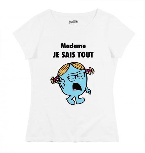 T-shirt pour Femme Madame Je Sais Tout de couleur Blanc