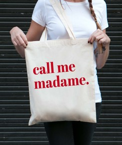 Tote Bag Call Me Madame par GRL PWR