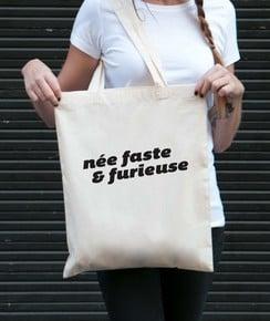 Tote Bag Née Faste & Furieuse par GRL PWR