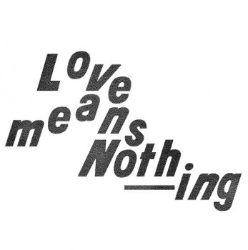 Love Means Nothing